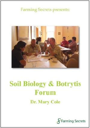 Soil Biology & Botrytis Forum
