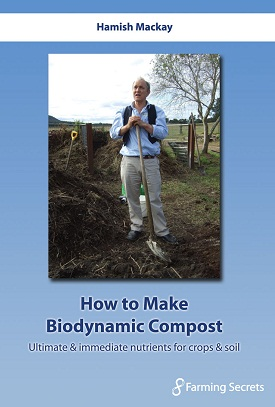 Hamish Mackay – How to Make Biodynamic Compost