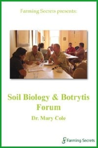 DrMaryCole-Soil-Biology-Botrytis-Forum