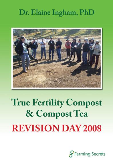 Dr. Elaine Ingham – Compost & Compost Tea Revision Day 2008